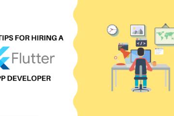 8 Tips for Hiring a Flutter App Developer
