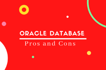 Pros and Cons of Oracle Database