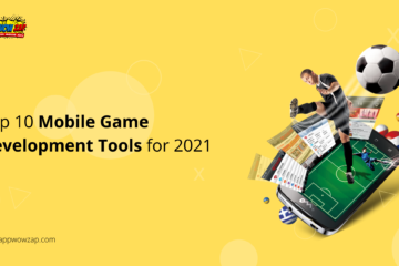 The Top 10 Most Popular Mobile Game Development Tools for 2021